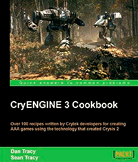 CryEngine 3 Cookbook from PACKT Publishing